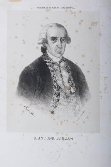 Grabado que representa el busto de Antonio de Ulloa. Fue un militar y naturalista español, que con tan solo trece ya comenzó a trabajar en el galeón